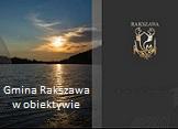 Gmina Rakszawa wobiektywie